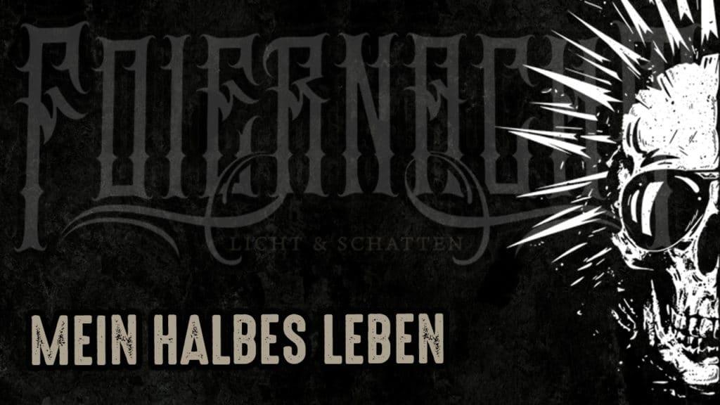 Foiernacht - Mein halbes Leben